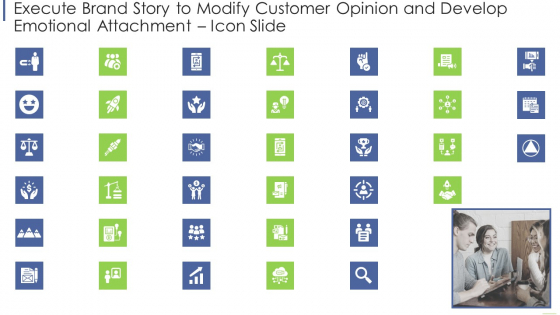 Execute Brand Story To Modify Customer Opinion And Develop Emotional Attachment Icon Slide Mockup PDF