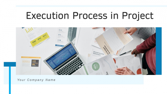 Execution Process In Project Goals Strategy Ppt PowerPoint Presentation Complete Deck