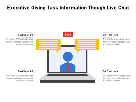 Executive Giving Task Information Though Live Chat Ppt PowerPoint Presentation Gallery Visual Aids PDF