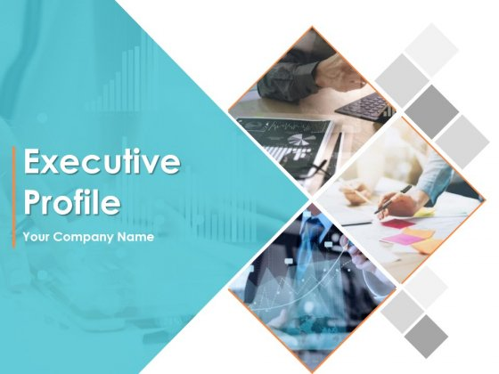 Executive Profile Ppt PowerPoint Presentation Complete Deck With Slides