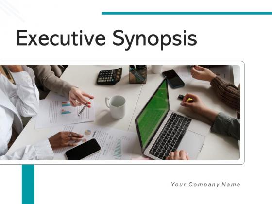 Executive_Synopsis_Milestones_Budget_Ppt_PowerPoint_Presentation_Complete_Deck_Slide_1