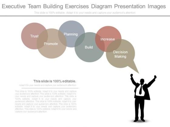 Executive Team Building Exercises Diagram Presentation Images