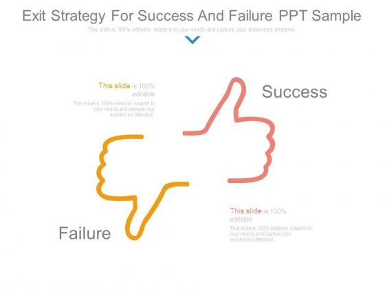Exit Strategy For Success And Failure Ppt Sample