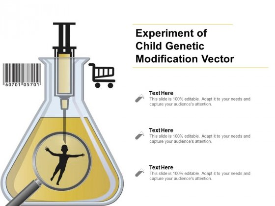 Experiment Of Child Genetic Modification Vector Ppt PowerPoint Presentation Show Portrait