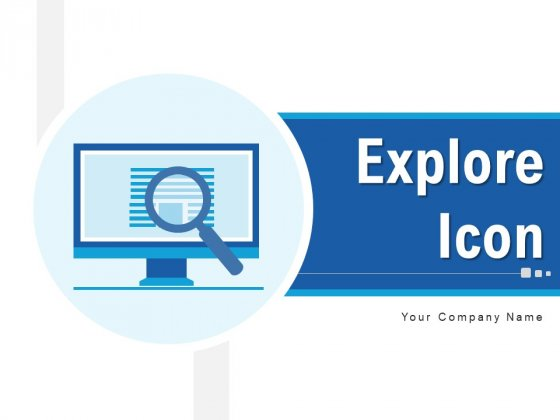 Explore Icon Products Dollar Sign Ppt PowerPoint Presentation Complete Deck