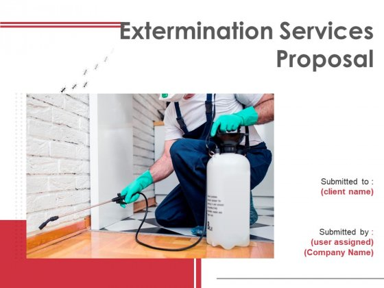 Extermination Services Proposal Ppt PowerPoint Presentation Complete Deck With Slides