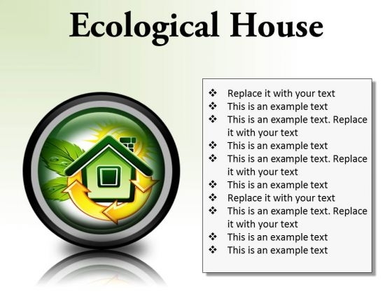 Ecological House Environment PowerPoint Presentation Slides Cc