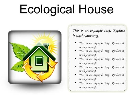 Ecological House Environment PowerPoint Presentation Slides S