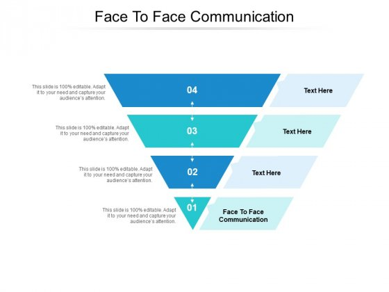 Face To Face Communication Ppt PowerPoint Presentation Layouts Example Introduction Cpb