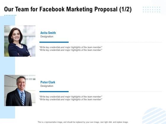Facebook Ad Management Our Team For Facebook Marketing Proposal Designation Ppt Deck PDF