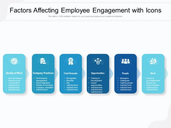 Factors Affecting Employee Engagement With Icons Ppt PowerPoint Presentation Outline Infographic Template PDF
