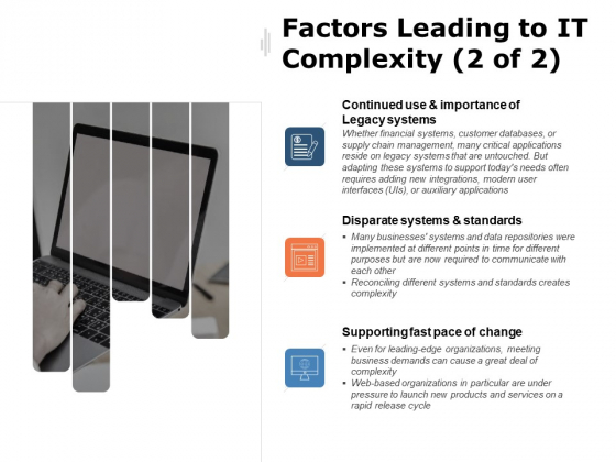 Factors Leading To IT Complexity Disparate Systems Ppt PowerPoint Presentation Summary Outfit