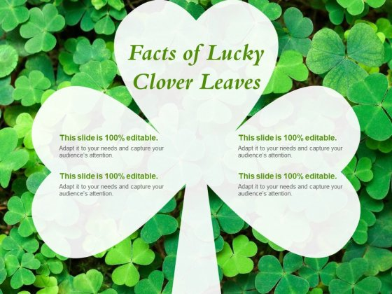 Facts Of Lucky Clover Leaves Ppt PowerPoint Presentation Infographic Template Designs