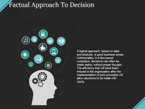 Factual Approach To Decision Ppt PowerPoint Presentation Model Gallery
