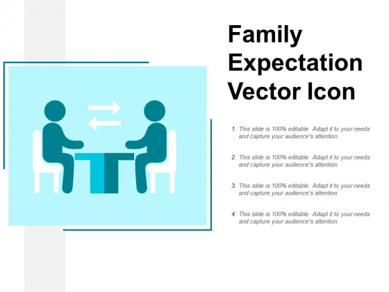 Family Expectation Vector Icon Ppt PowerPoint Presentation Layouts Objects