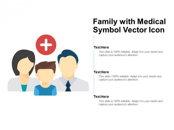 Family With Medical Symbol Vector Icon Ppt PowerPoint Presentation Summary Infographics