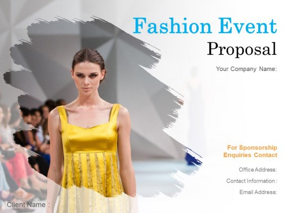 Fashion Event Proposal Ppt PowerPoint Presentation Complete Deck With Slides