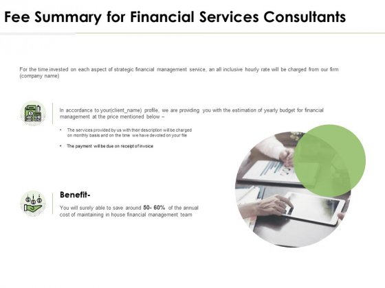Fee Summary For Financial Services Consultants Ppt PowerPoint Presentation Infographics Graphics Tutorials