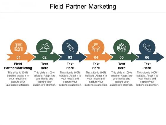 Field Partner Marketing Ppt PowerPoint Presentation Icon Graphics Cpb