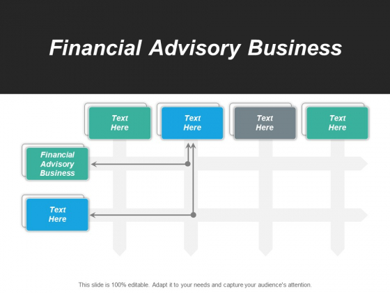 Financial Advisory Business Ppt PowerPoint Presentation Outline Elements Cpb