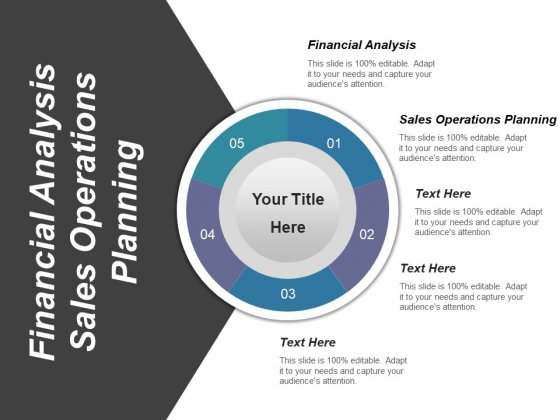 Financial Analysis Sales Operations Planning Ppt PowerPoint Presentation Outline Graphics