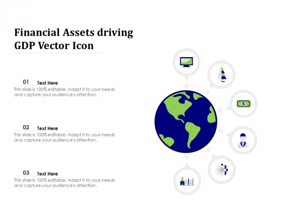 Financial Assets Driving GDP Vector Icon Ppt PowerPoint Presentation File Portfolio PDF