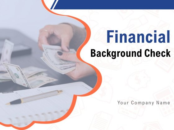 Financial Background Check Management Gear Arrows Ppt PowerPoint Presentation Complete Deck