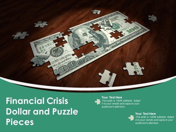 Financial Crisis Dollar And Puzzle Pieces Ppt PowerPoint Presentation Diagram Templates