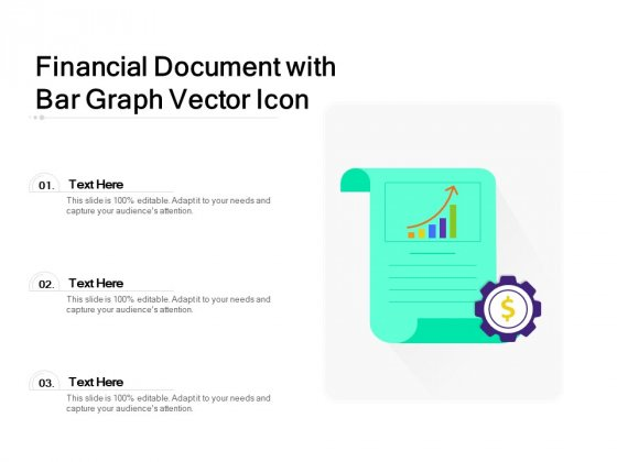 Financial Document With Bar Graph Vector Icon Ppt PowerPoint Presentation Model Layout PDF