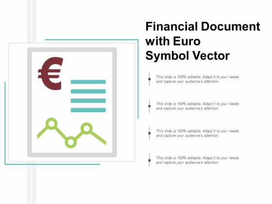 Financial Document With Euro Symbol Vector Ppt Powerpoint Presentation Inspiration Graphics