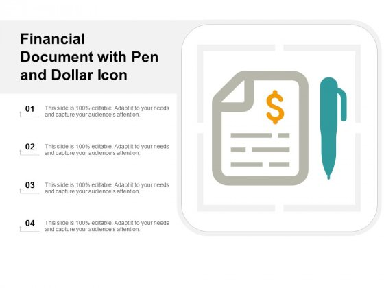 Financial Document With Pen And Dollar Icon Ppt Powerpoint Presentation Summary Slide Portrait