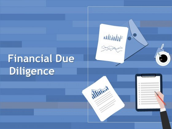 Financial Due Diligence Ppt PowerPoint Presentation Ideas Slides