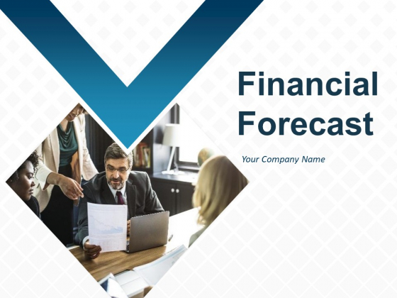 Financial Forecast Ppt PowerPoint Presentation Complete Deck With Slides