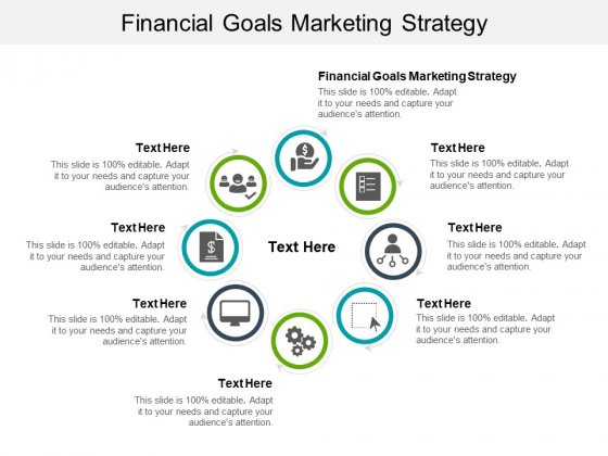 Financial Goals Marketing Strategy Ppt PowerPoint Presentation Infographic Template Layout Ideas Cpb