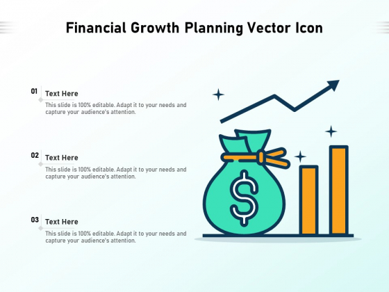 Financial Growth Planning Vector Icon Ppt PowerPoint Presentation Gallery Topics PDF