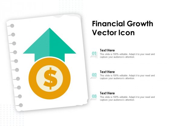 Financial Growth Vector Icon Ppt PowerPoint Presentation Inspiration Example Introduction