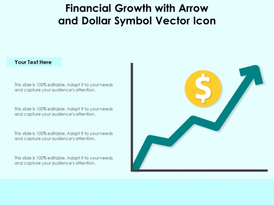 Financial_Growth_With_Arrow_And_Dollar_Symbol_Vector_Icon_Ppt_PowerPoint_Presentation_Gallery_Ideas_PDF_Slide_1