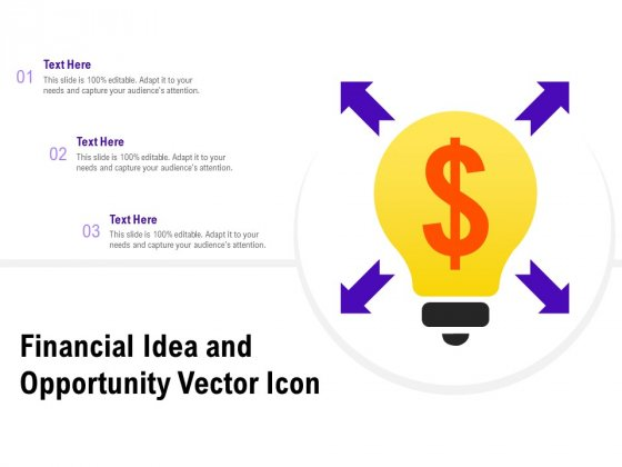 Financial Idea And Opportunity Vector Icon Ppt PowerPoint Presentation Styles Portfolio
