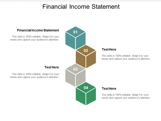 Financial Income Statement Ppt PowerPoint Presentation Ideas Template Cpb