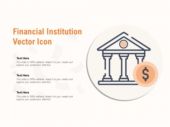 Financial Institution Vector Icon Ppt PowerPoint Presentation Pictures Topics