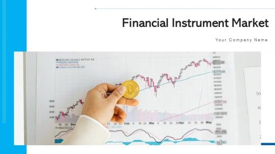 Financial Instrument Market Interconnection Risk Ppt PowerPoint Presentation Complete Deck With Slides