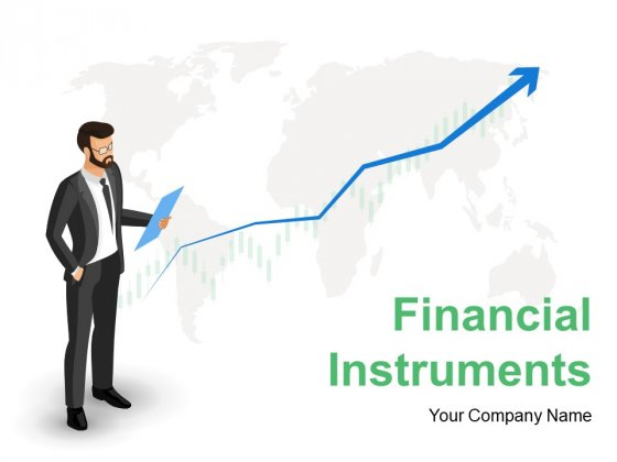 Financial Instruments Ppt PowerPoint Presentation Complete Deck With Slides