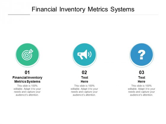 Financial Inventory Metrics Systems Ppt PowerPoint Presentation Pictures Files Cpb Pdf