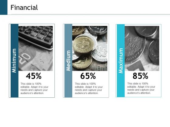 Financial Maximum Medium Ppt Powerpoint Presentation Inspiration Graphic Tips