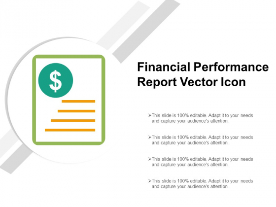 Financial Performance Report Vector Icon Ppt Powerpoint Presentation Pictures Background Image