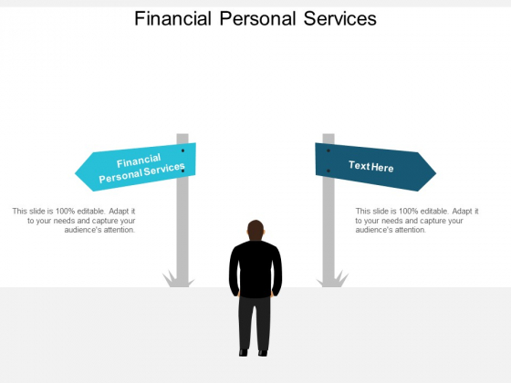 Financial Personal Services Ppt Powerpoint Presentation File Designs Cpb