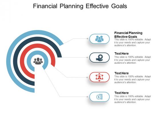 Financial Planning Effective Goals Ppt PowerPoint Presentation Outline Graphics Tutorials