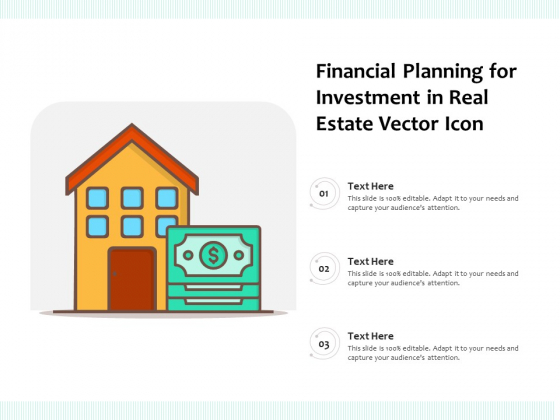 Financial Planning For Investment In Real Estate Vector Icon Ppt PowerPoint Presentation File Inspiration PDF
