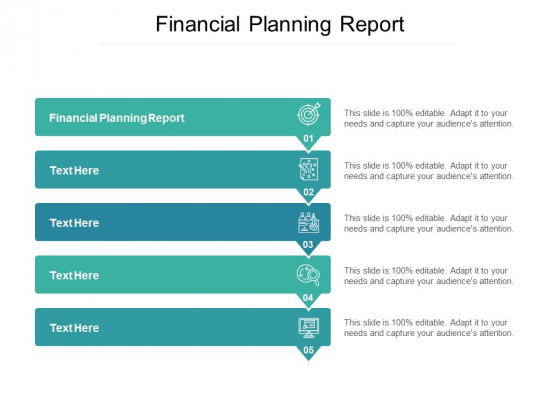 Financial Planning Report Ppt PowerPoint Presentation Infographic Template Show Cpb