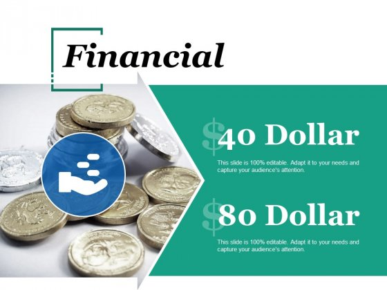 Financial Ppt PowerPoint Presentation Infographic Template Graphics Tutorials